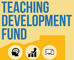Teaching Development Fund