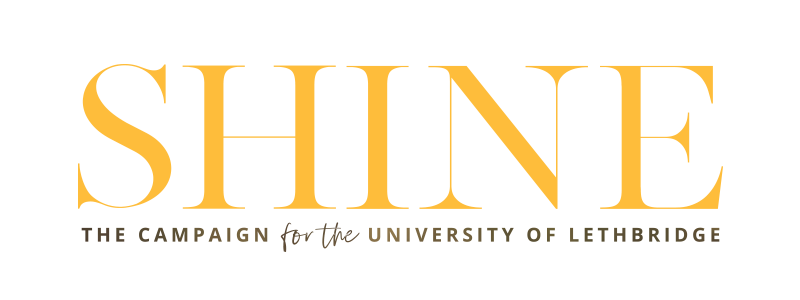 SHINE, The Campaign for the University of Lethbridge
