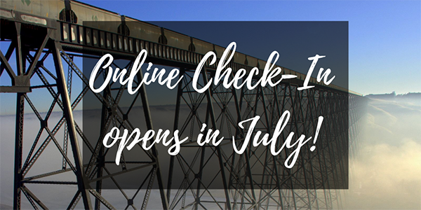 Online Check-In Opens in July!