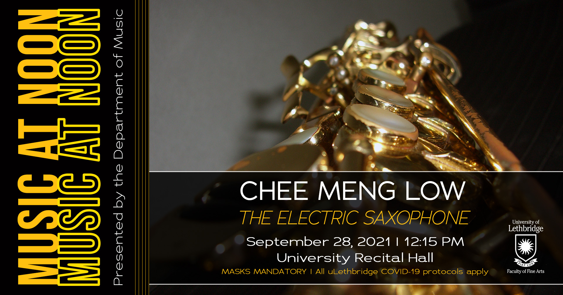 Music at Noon Concert Series featuring Chee Meng Low. Title: The Electric Saxophone