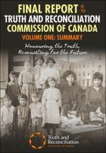 The Final Report of the Truth and Rconcilliation Commission of Canada