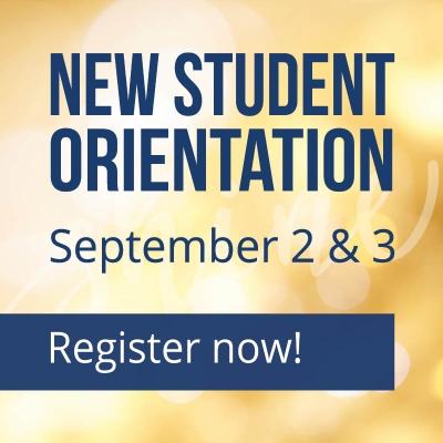 New Student Orientation September 2 & 3