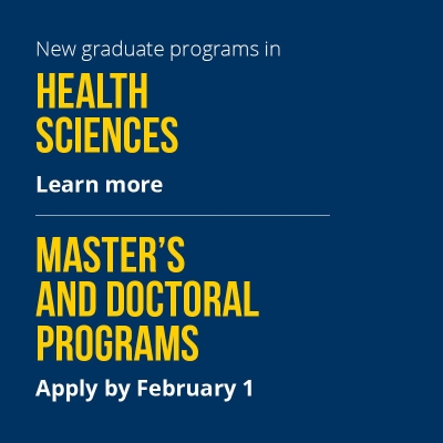 New Graduate Programs in Health Sciences