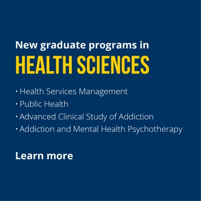 New graduate programs in Health Sciences