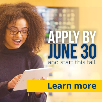 Apply by June 30 and start this fall