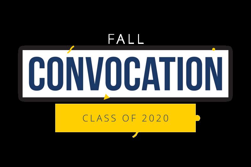fall conovcation - class of 2020