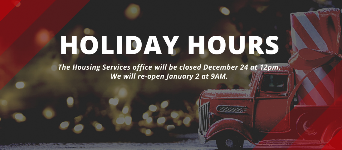 Housing Holiday Hours