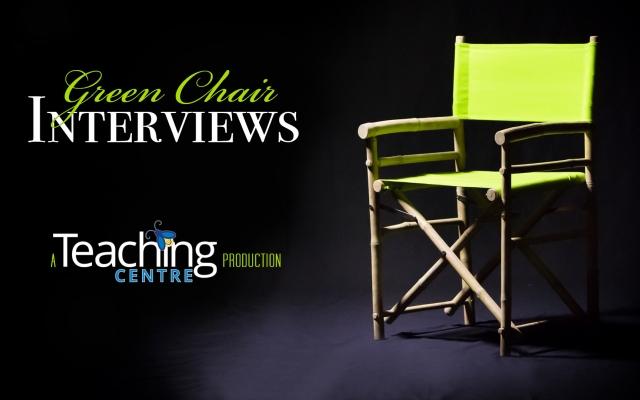 Green Chair Interviews