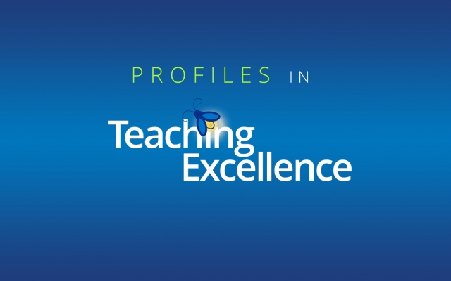 Profiles in Teaching Excellence