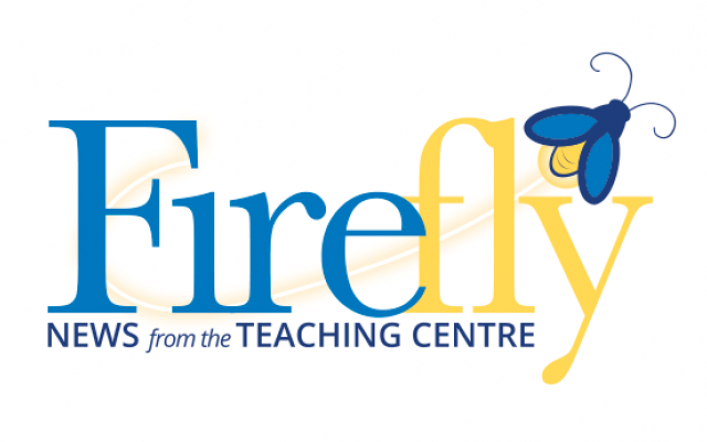 Firefly: News from the Teaching Centre
