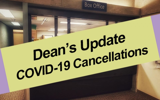 Deans Update Event Cancellations