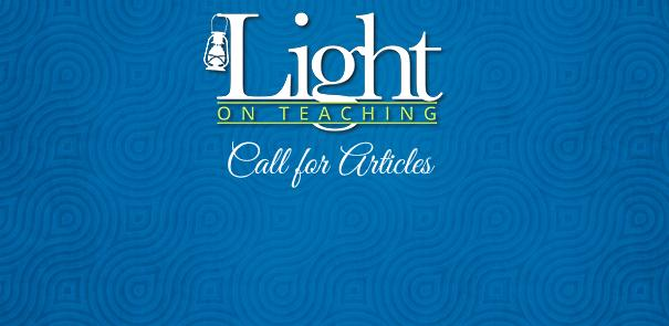 A Light on Teaching - Call for Articles